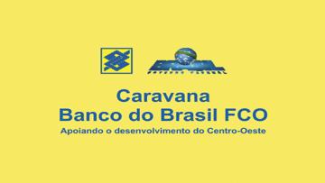 Faems apoia Caravana Banco do Brasil FCO