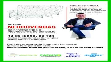 Neurovendas será foco de palestra para empresários de Ponta Porã no dia 13/06