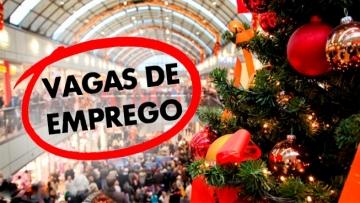 Natal deve abrir 72,7 mil vagas temporárias no varejo