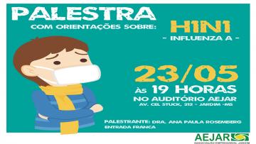 Prevenção a gripe H1N1 será tema de palestra na Associação Empresarial de Jardim