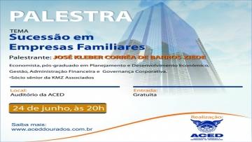 Sucessão em empresas familiares será tema de palestra gratuita na ACED
