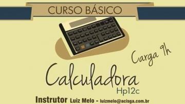 Associação Empresarial de São Gabriel promove curso básico de Calculadora Financeira