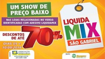 Liquida Mix traz descontos de até 70% no comércio de São Gabriel do Oeste