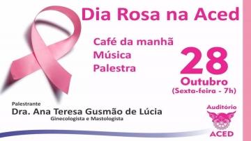 Dia Rosa na Aced: mastologista ministra  palestra aberta ao público nesta sexta-feira